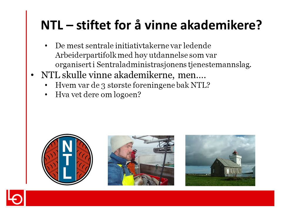 NTL – stiftet for å vinne akademikere