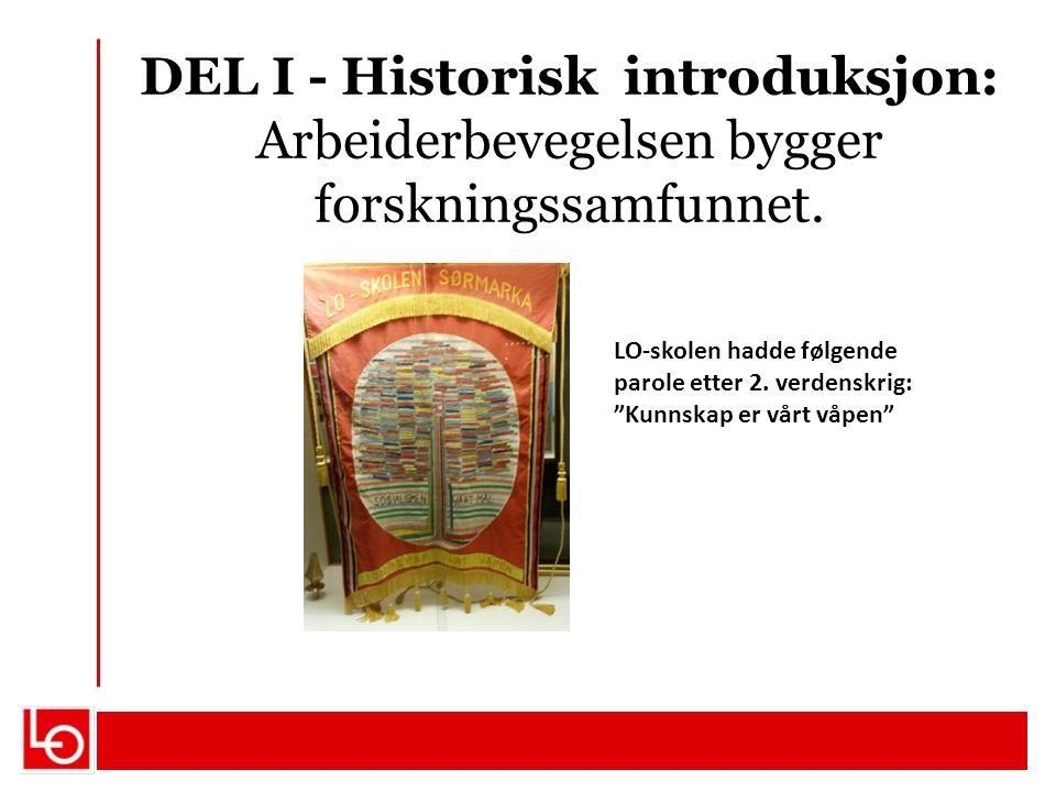 DEL I - Historisk introduksjon: