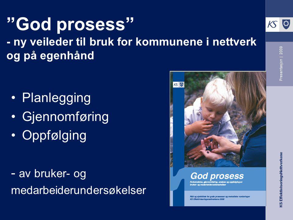God prosess - ny veileder til bruk for kommunene i nettverk og på egenhånd