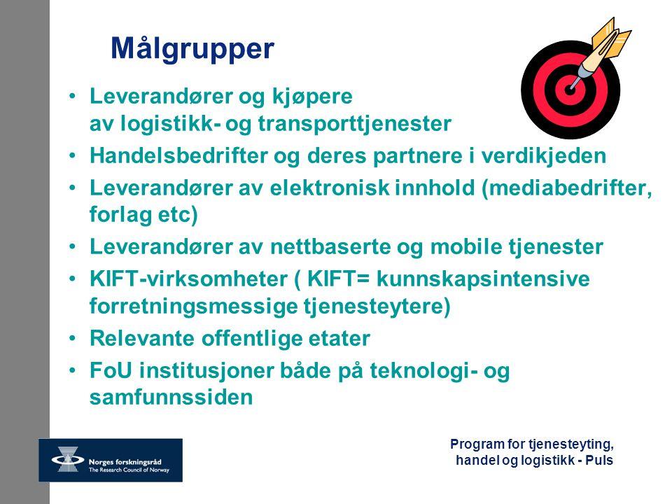 Målgrupper Leverandører og kjøpere av logistikk- og transporttjenester