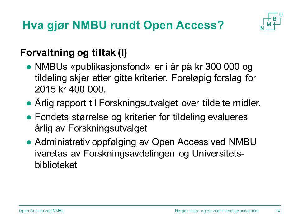 Hva gjør NMBU rundt Open Access
