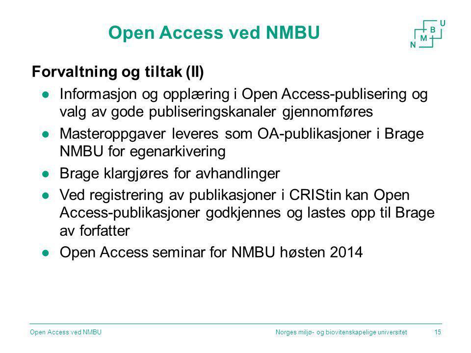 Open Access ved NMBU Forvaltning og tiltak (II)