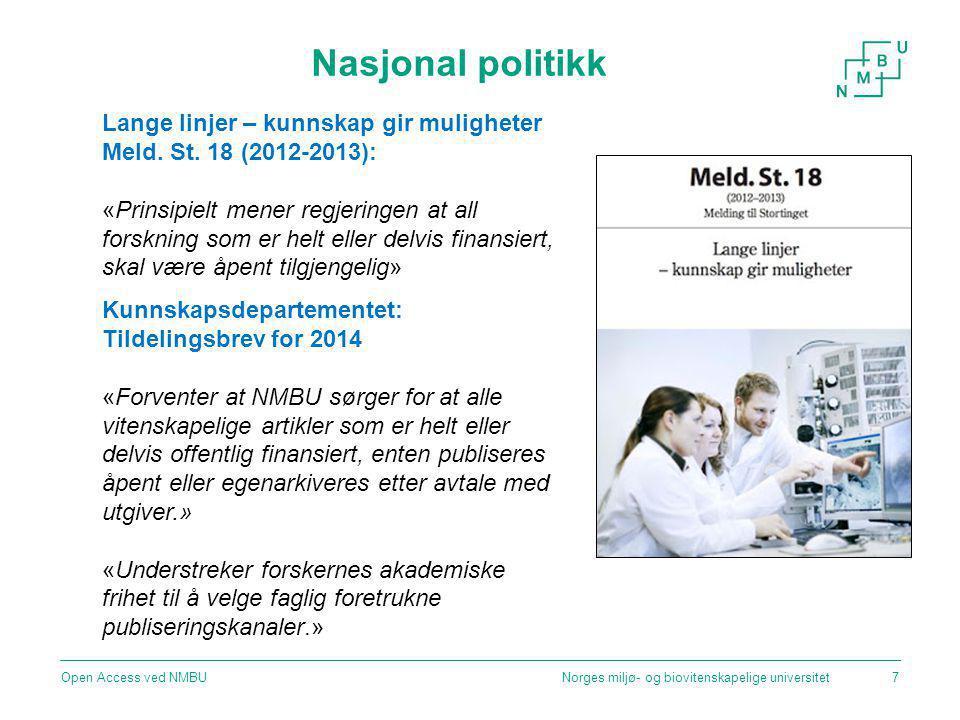Nasjonal politikk Lange linjer – kunnskap gir muligheter Meld. St. 18 (2012-2013):