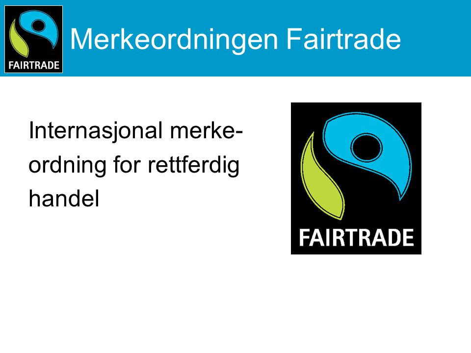 Merkeordningen Fairtrade