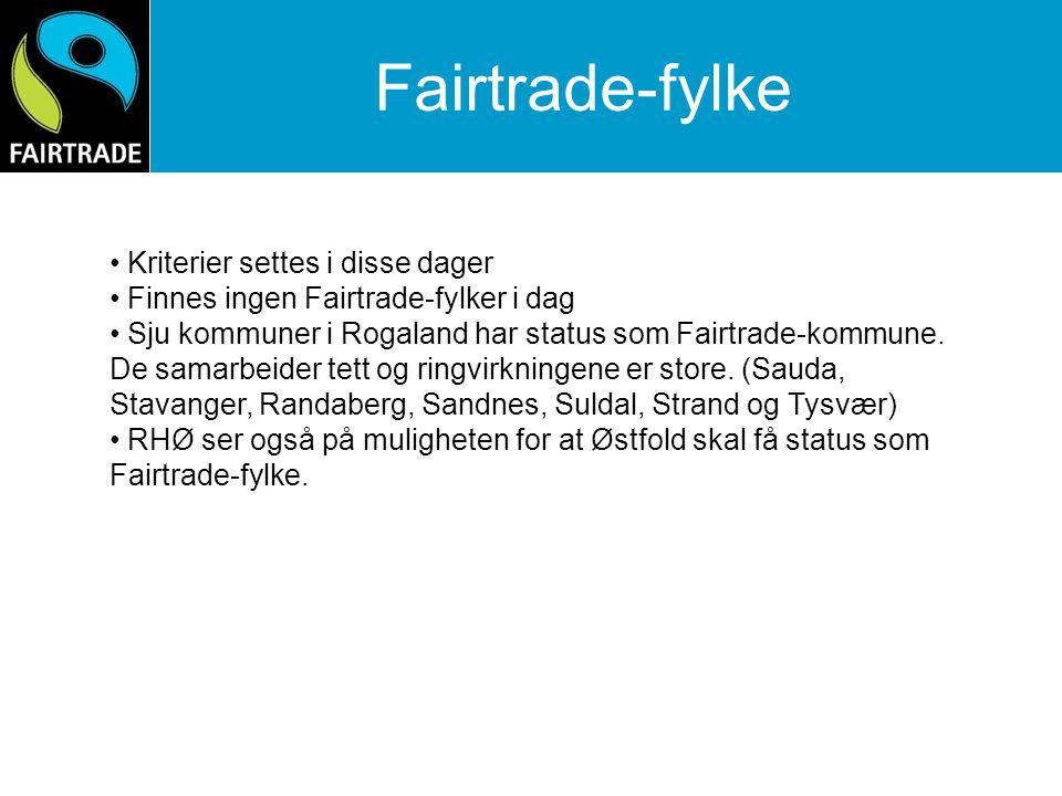 Fairtrade-fylke Kriterier settes i disse dager
