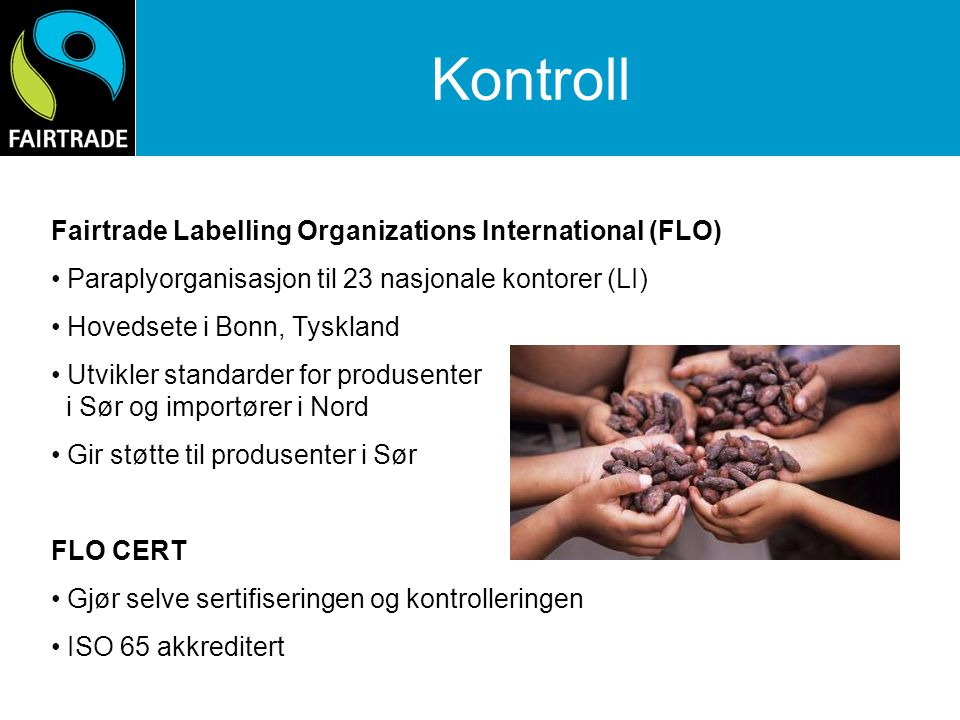 Kontroll Fairtrade Labelling Organizations International (FLO)