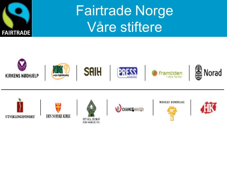 Fairtrade Norge Våre stiftere