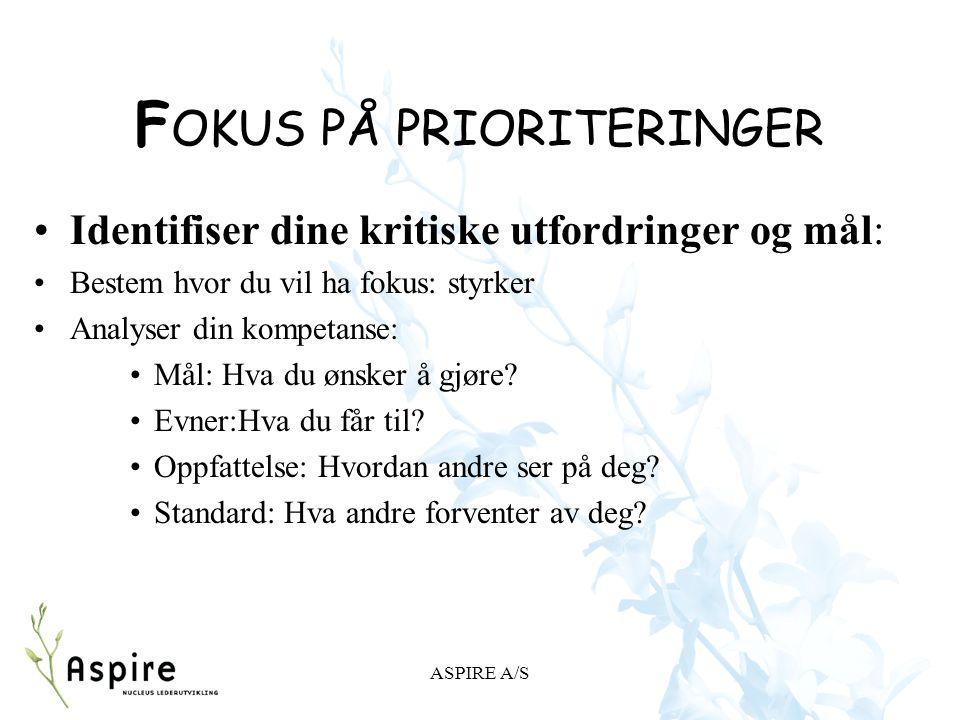 FOKUS PÅ PRIORITERINGER