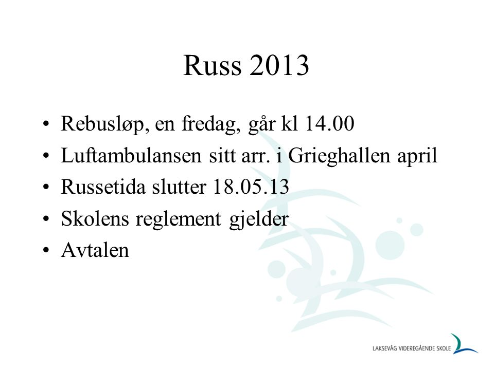 Russ 2013 Rebusløp, en fredag, går kl 14.00