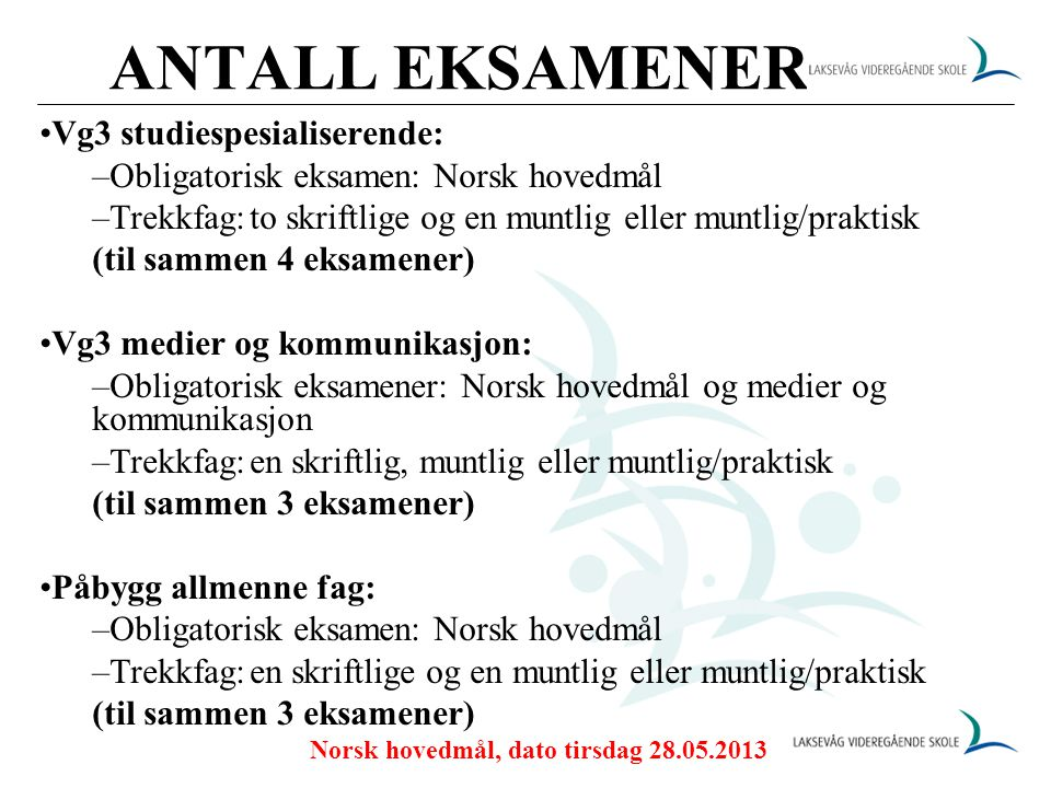 Norsk hovedmål, dato tirsdag 28.05.2013