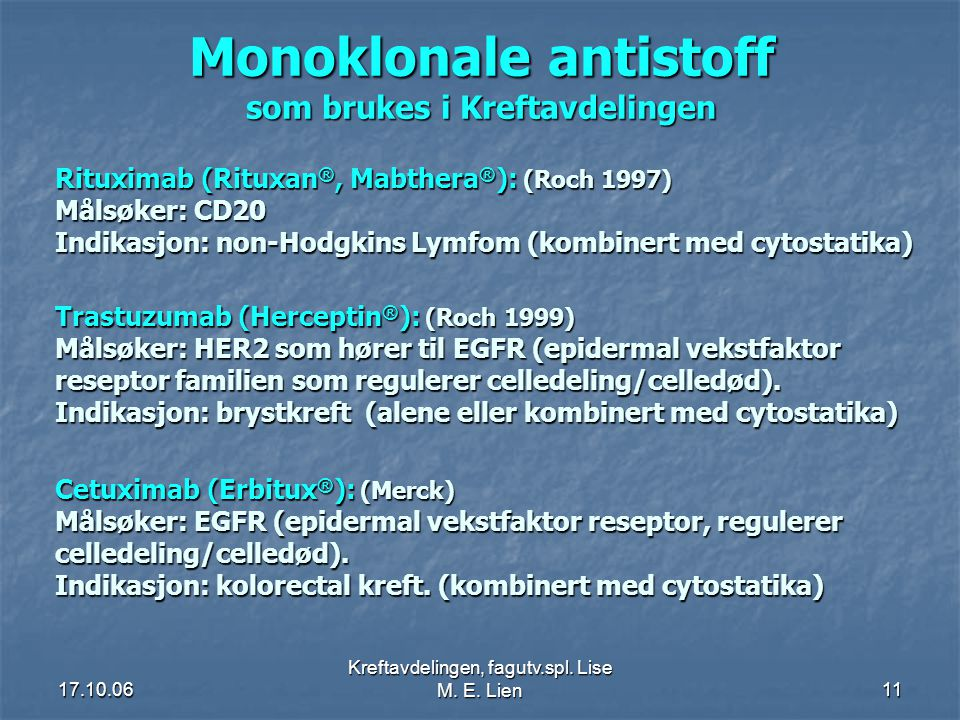 Monoklonale antistoff som brukes i Kreftavdelingen