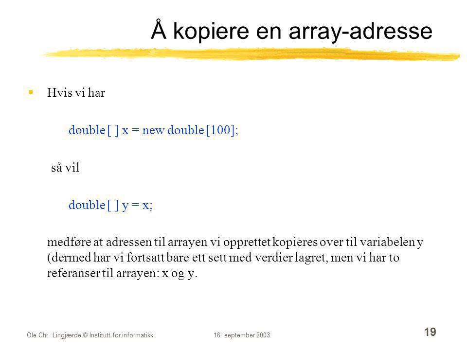 Å kopiere en array-adresse