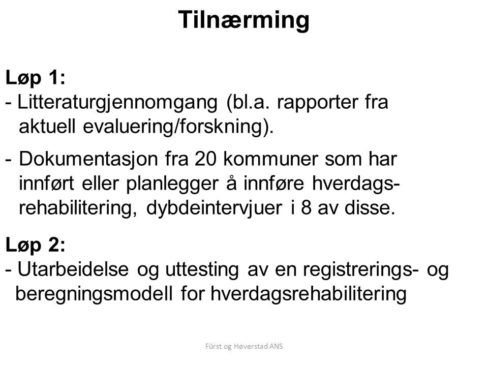Tilnærming Løp 1: - Litteraturgjennomgang (bl.a. rapporter fra aktuell evaluering/forskning).