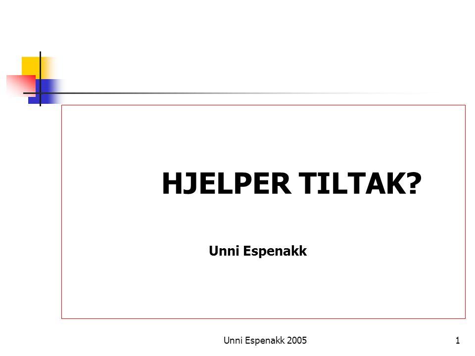 HJELPER TILTAK Unni Espenakk Unni Espenakk 2005