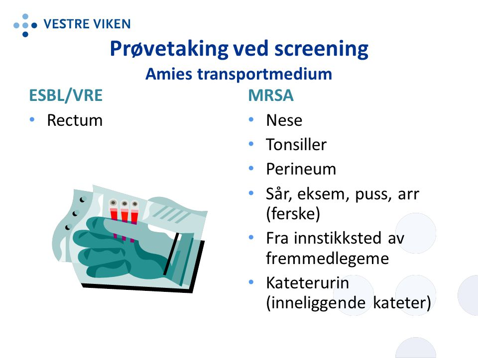 Prøvetaking ved screening Amies transportmedium