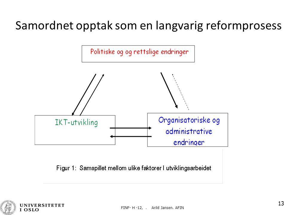 Samordnet opptak som en langvarig reformprosess