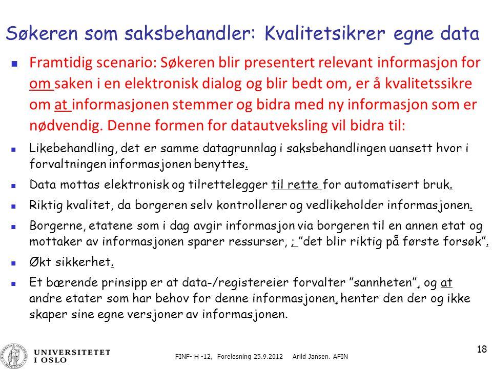 Søkeren som saksbehandler: Kvalitetsikrer egne data