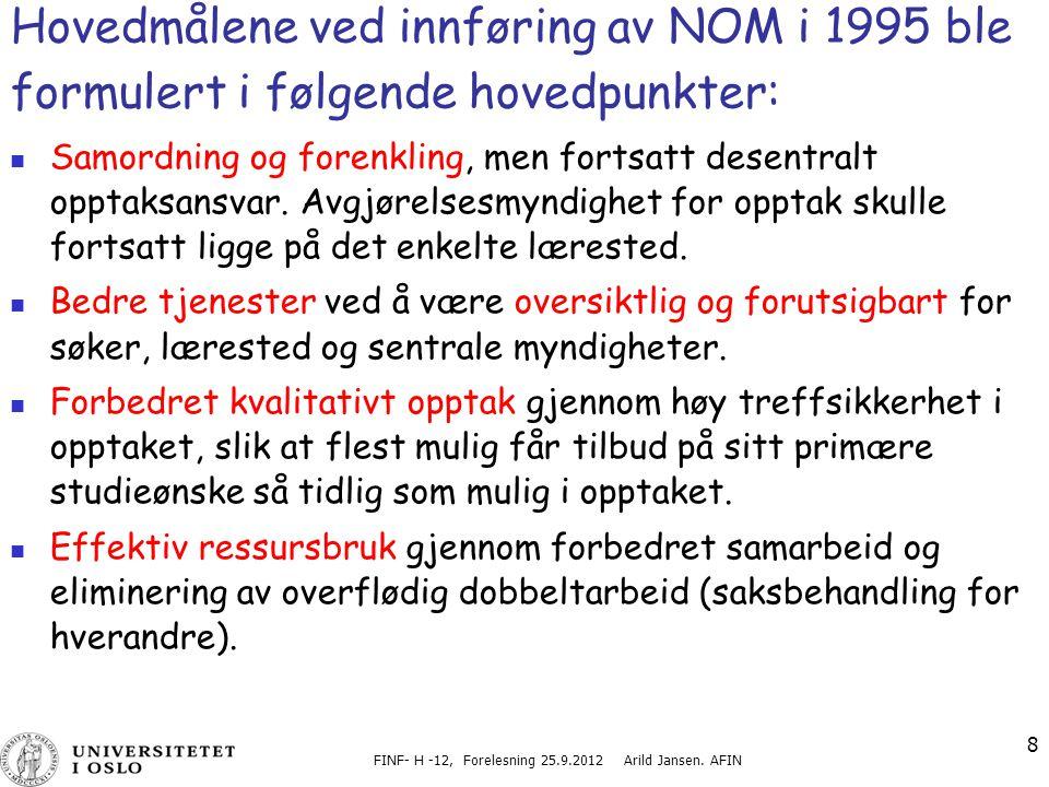 FINF- H -12, Forelesning 25.9.2012 Arild Jansen. AFIN
