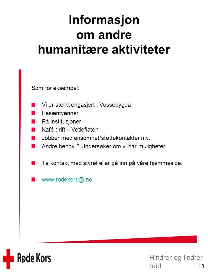 Informasjon om andre humanitære aktiviteter