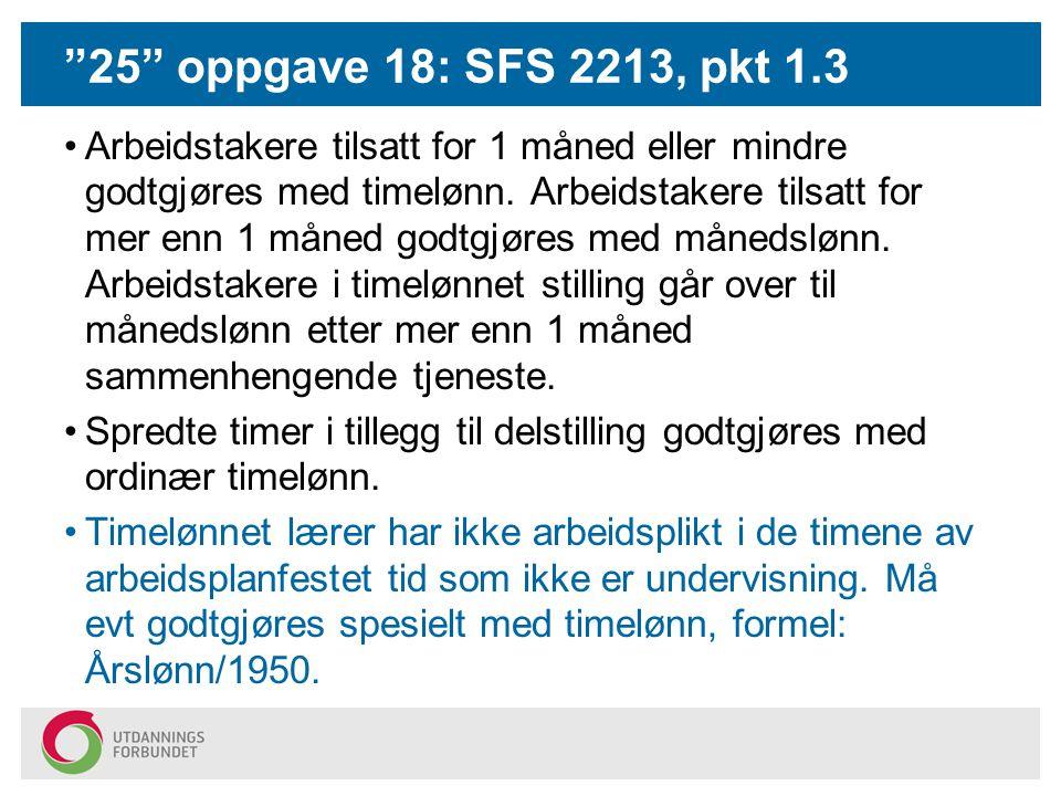 25 oppgave 18: SFS 2213, pkt 1.3
