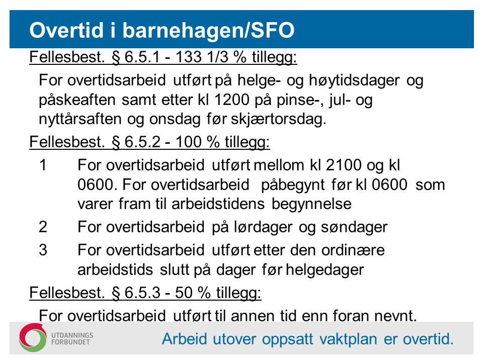 Overtid i barnehagen/SFO