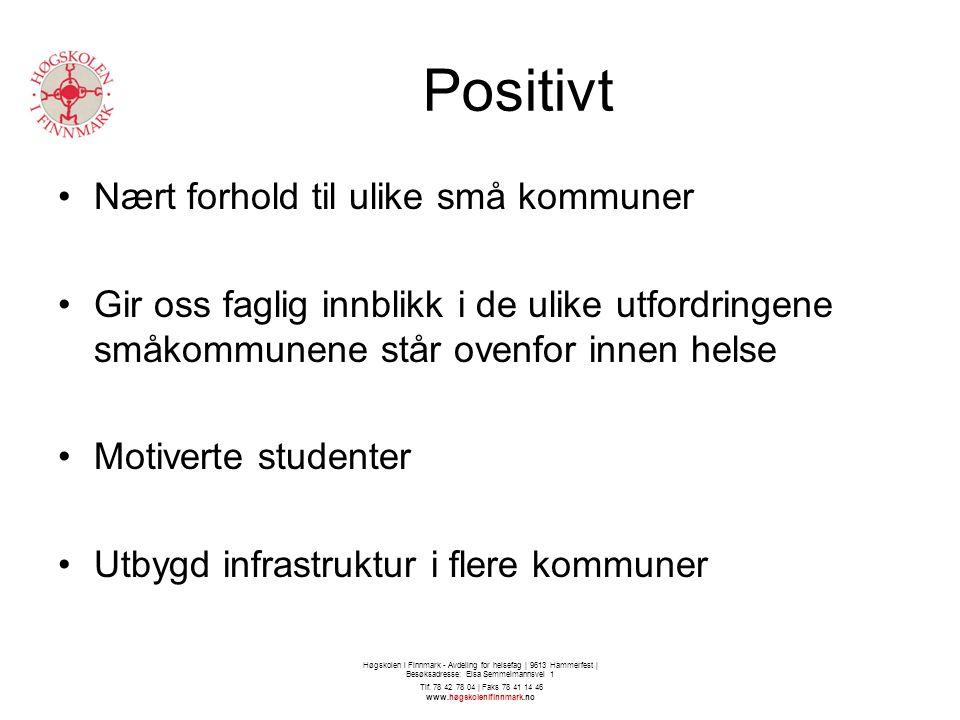 Positivt Nært forhold til ulike små kommuner