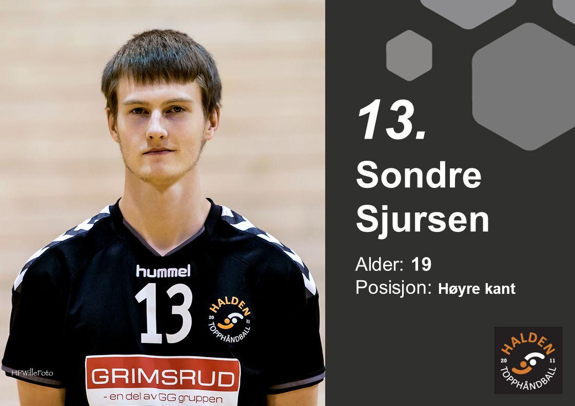 13. Sondre Sjursen Alder: 19 Posisjon: Høyre kant
