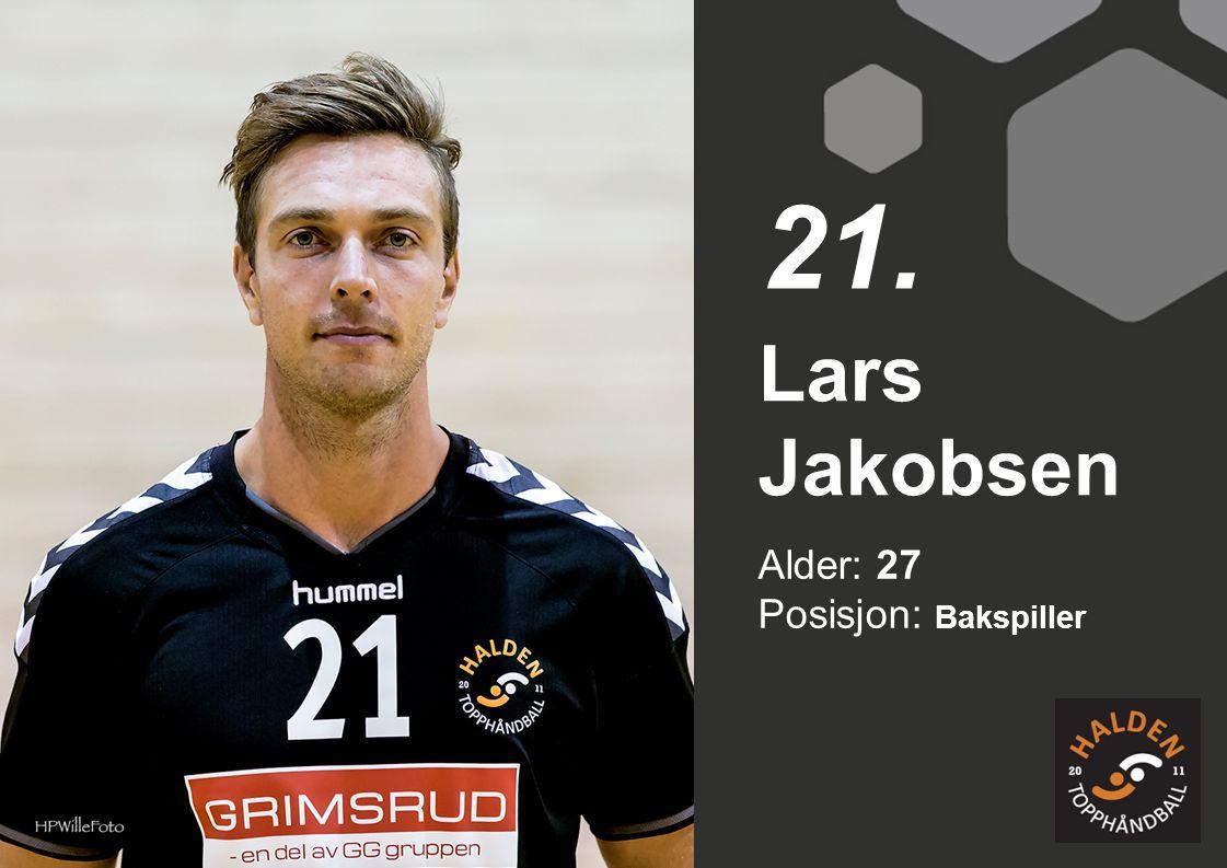 21. Lars Jakobsen Alder: 27 Posisjon: Bakspiller