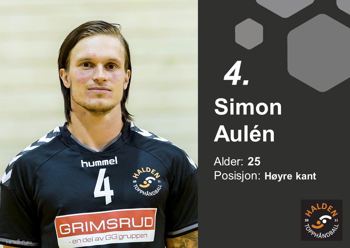 4. Simon Aulén Alder: 25 Posisjon: Høyre kant