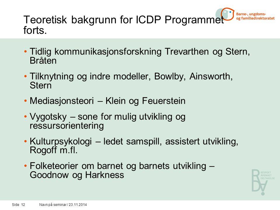 Teoretisk bakgrunn for ICDP Programmet forts.