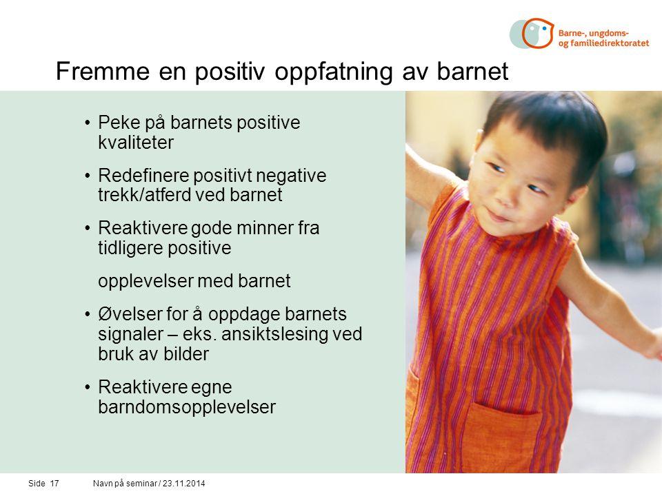 Fremme en positiv oppfatning av barnet