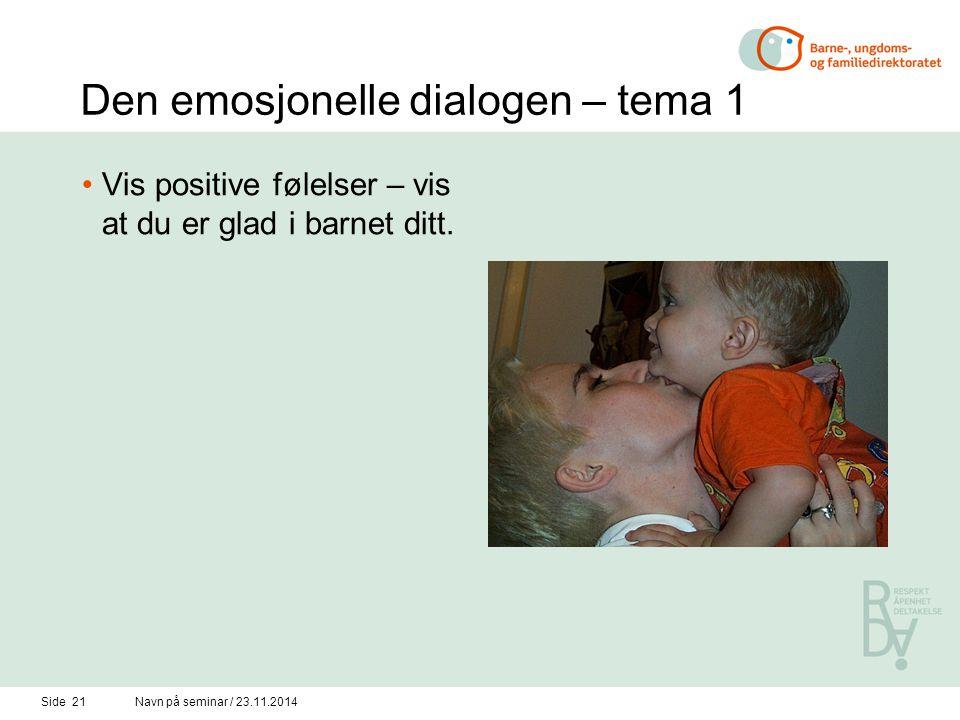 Den emosjonelle dialogen – tema 1