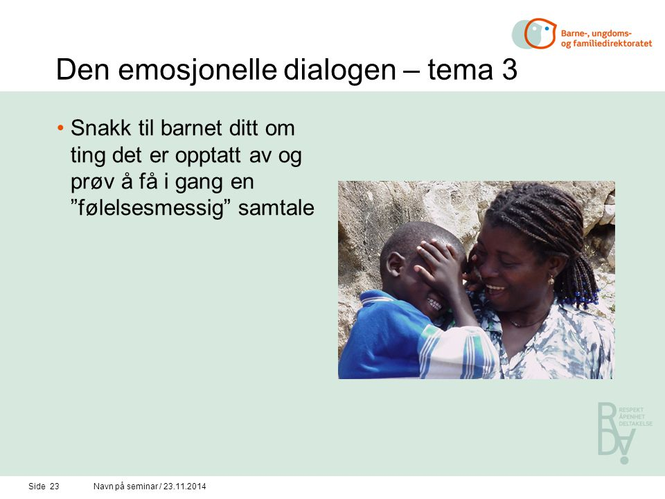 Den emosjonelle dialogen – tema 3