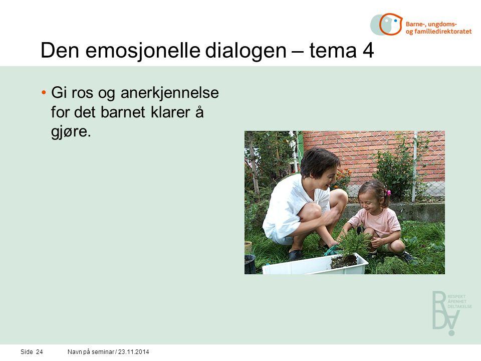 Den emosjonelle dialogen – tema 4