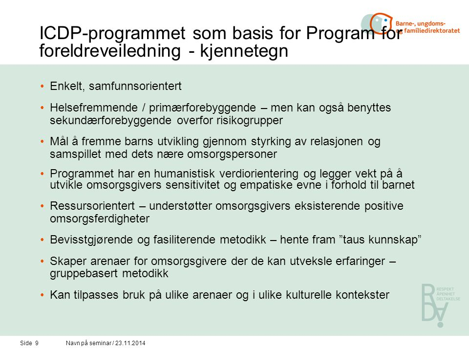 ICDP-programmet som basis for Program for foreldreveiledning - kjennetegn