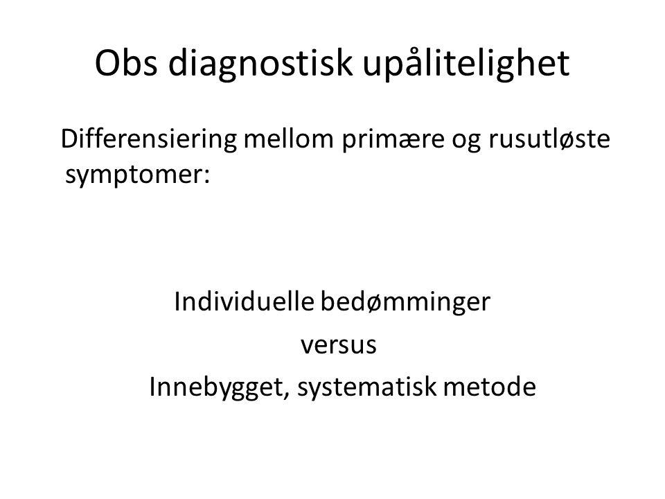 Obs diagnostisk upålitelighet