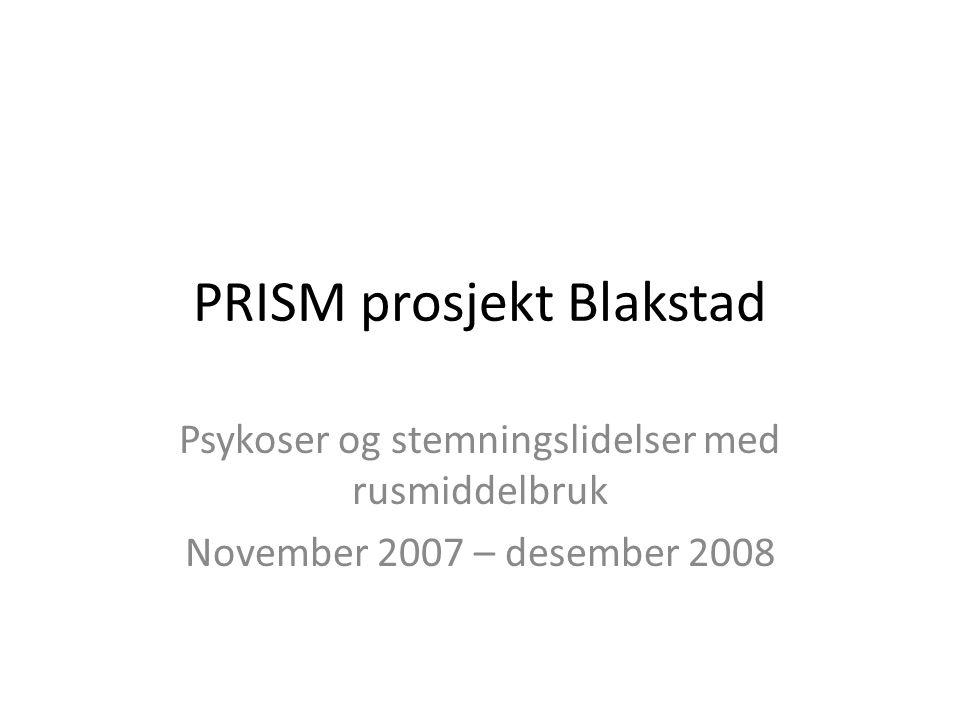 PRISM prosjekt Blakstad