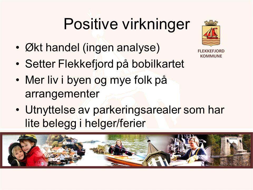 Positive virkninger Økt handel (ingen analyse)