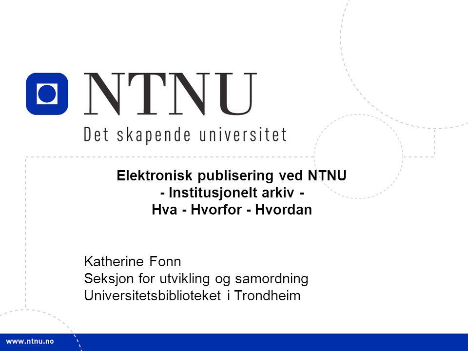 Elektronisk publisering ved NTNU - Institusjonelt arkiv -