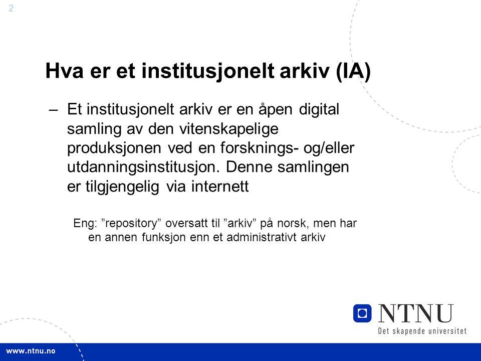 Hva er et institusjonelt arkiv (IA)