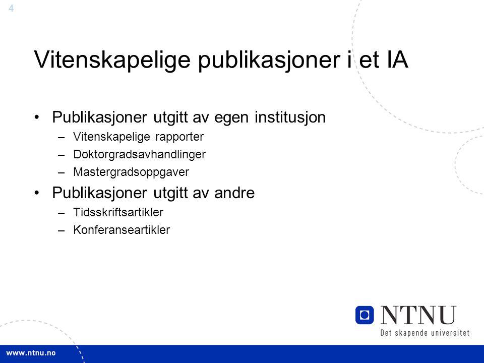 Vitenskapelige publikasjoner i et IA