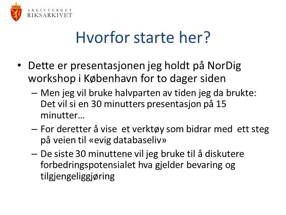 Hvorfor starte her Dette er presentasjonen jeg holdt på NorDig workshop i København for to dager siden.