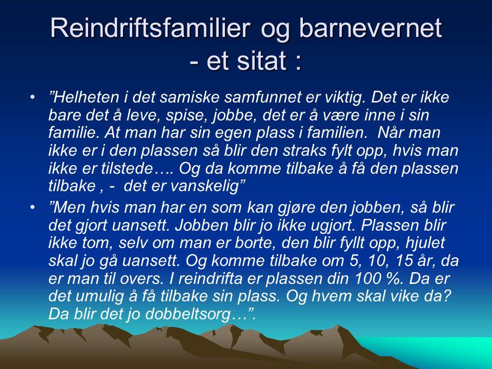 Reindriftsfamilier og barnevernet - et sitat :