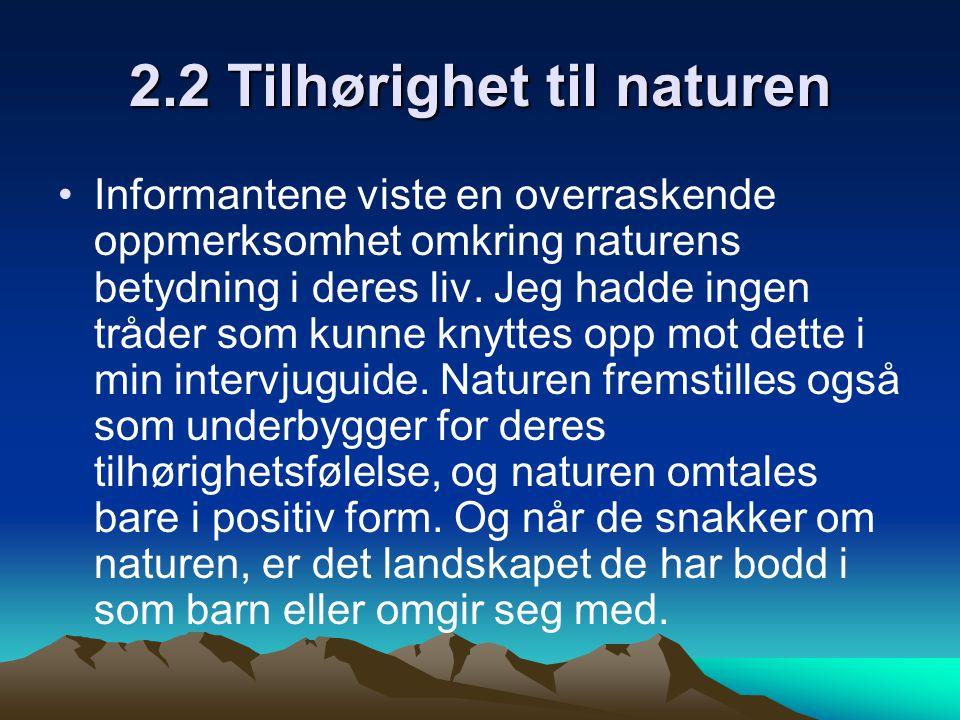 2.2 Tilhørighet til naturen