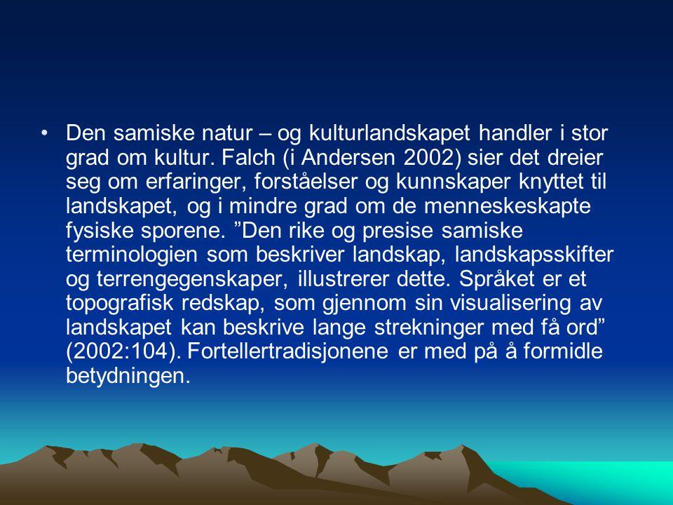 Den samiske natur – og kulturlandskapet handler i stor grad om kultur