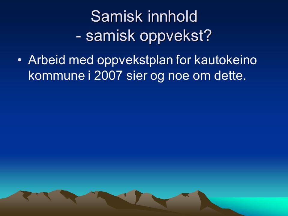 Samisk innhold - samisk oppvekst