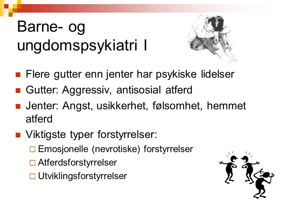 Barne- og ungdomspsykiatri I