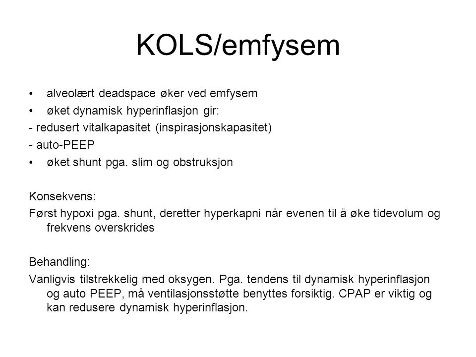KOLS/emfysem alveolært deadspace øker ved emfysem