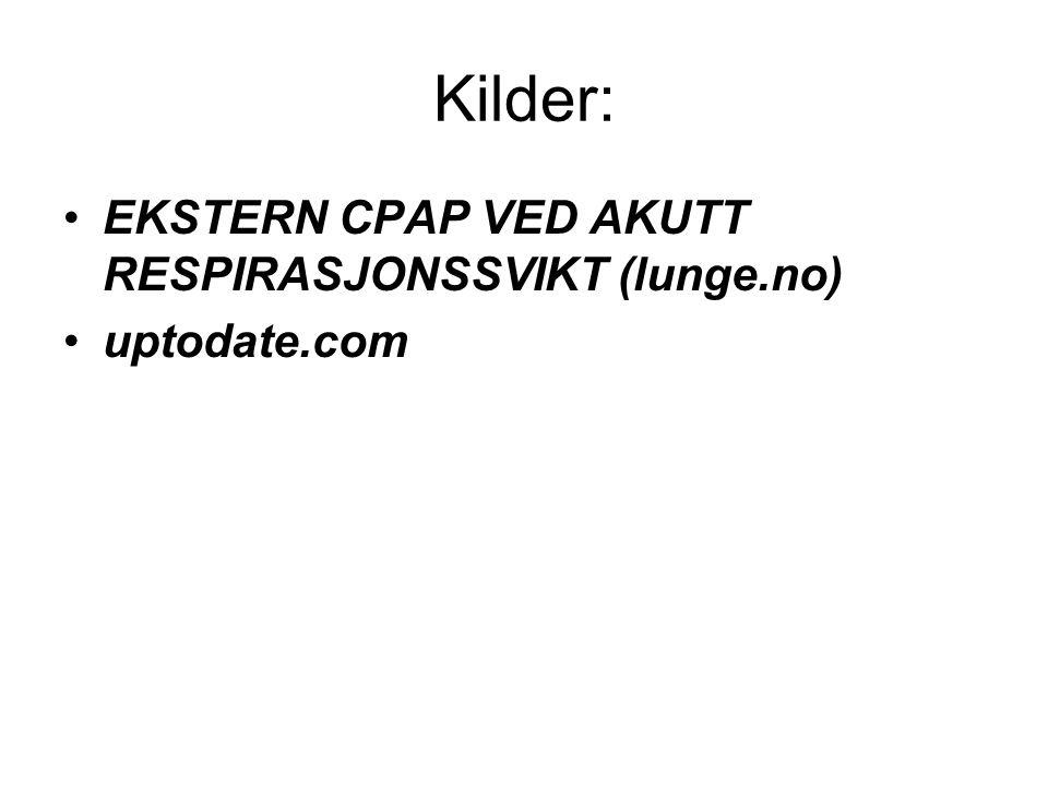 Kilder: EKSTERN CPAP VED AKUTT RESPIRASJONSSVIKT (lunge.no)
