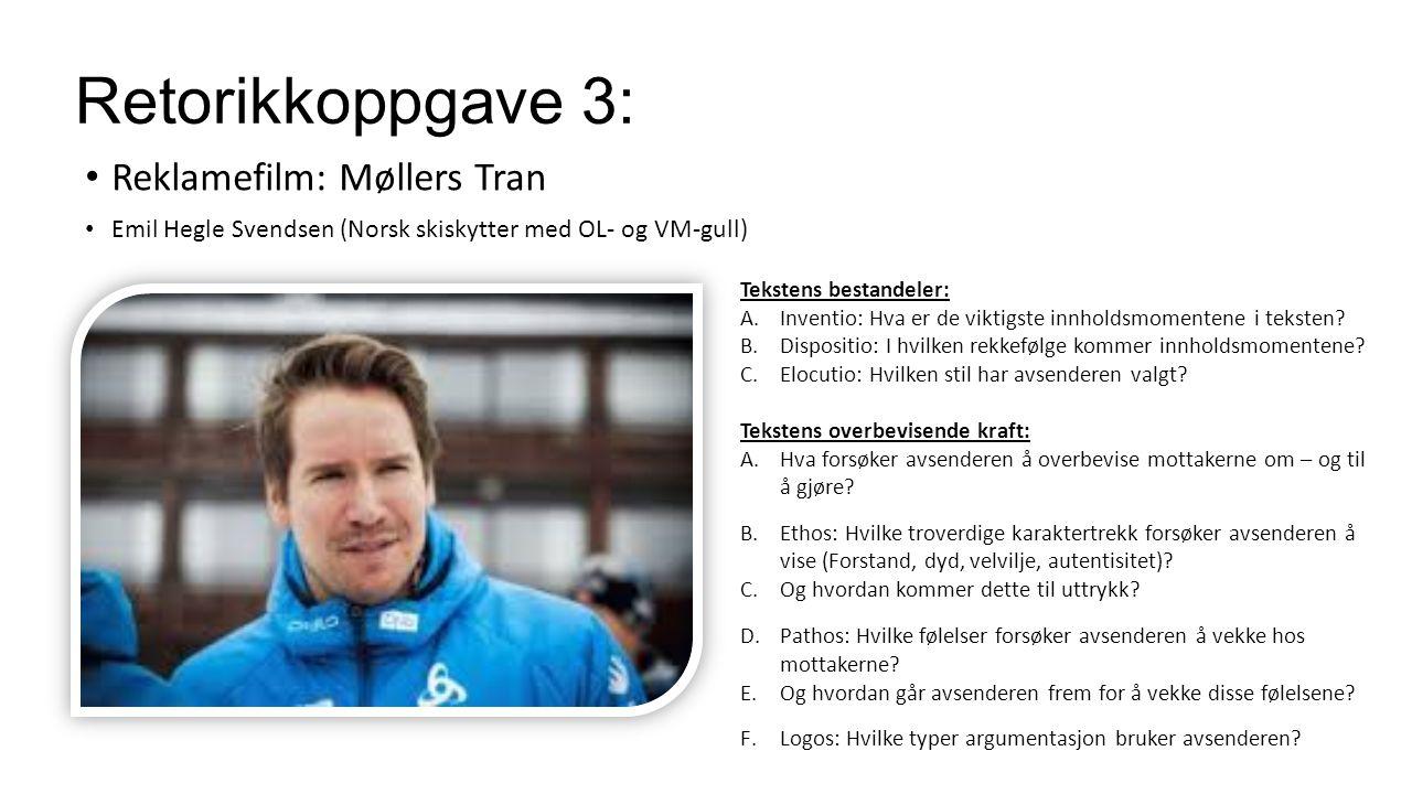 Retorikkoppgave 3: Reklamefilm: Møllers Tran